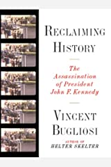 Reclaiming History: The Assassination of President John F. Kennedy Kindle Edition