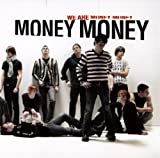 We Are Money Money
