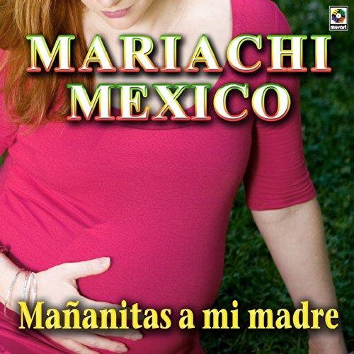 Mañanitas A Mi Madre