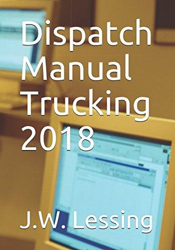 [E.b.o.o.k] Dispatch Manual Trucking 2018<br />P.P.T