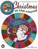 Christmas in the Round, Debra Jordon Bryan, 1574868071