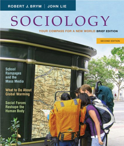 Sociology: Your Compass for a New World, Brief Edition (Available Titles CengageNOW)