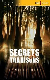 Secrets et trahisons par Jennifer Blake