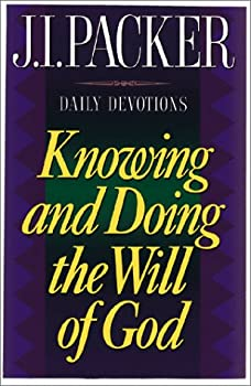 Knowing and Doing the Will of God 0892839279 Book Cover