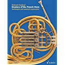 Mastery of the French Horn: Technique and Musical Expression