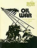 SPIS&T: Oil War, American Intervention in the Persian Gulf, Board Game [as Originally Published in Strategy & Tactics Magazine #52, without Magazine]