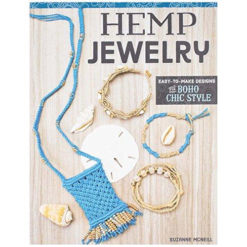 Hemp Jewelry: Make Designs for Boho Chic Style