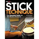 Modern Drummer Presents Stick Technique: The Essential Guide for the Modern Drummer