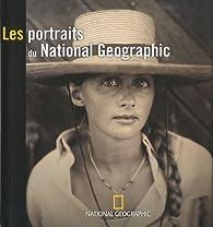 Les plus beaux portraits du National Geographic par  National Geographic Society