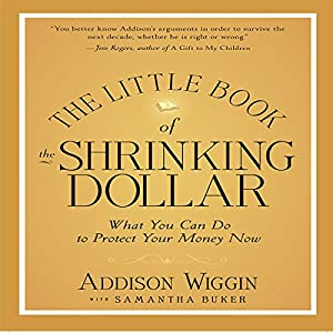 The Little Book of the Shrinking Dollar Hörbuch