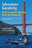 Search : Adventure Kayaking: Russian River Monterey