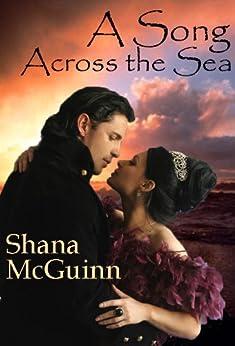 A Song Across the Sea (A Historical Romance) by [McGuinn, Shana]