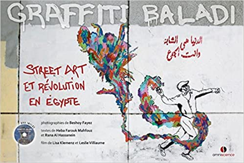 Amazon.fr - Graffiti Baladi : Street Art Et Révolution En Egypte ...