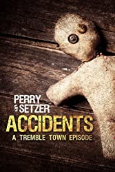 Accidents (Tremble Town)