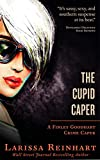 The Cupid Caper (Finley Goodhart Crime Caper Book 1)