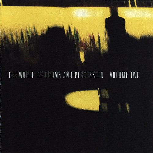 World Drum Percussion (The World of Drums & Percussion Vol. 2)
