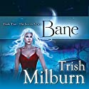 Bane Audiobook by Trish Milburn Narrated by Mare Trevathan