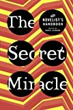 Image of The Secret Miracle: The Novelist's Handbook