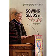 Sowing Seeds of Faith: The Lives of John and Sue McCoy