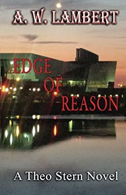 Edge Of Reason: A Theo Stern Novel