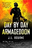 Day by Day Armageddon, J. L. Bourne, 1439176671