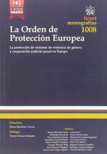 Descargar Libro La Orden De Protección Europea Santiago Leganes Gomez