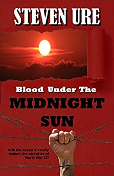 Blood Under The Midnight Sun by [Ure, Steven]