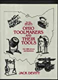 Ohio Toolmakers and Their Tools, Jack Devitt, 1886855390