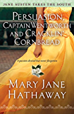 Persuasion, Captain Wentworth and Cracklin' Cornbread (Jane Austen Takes the South Book 3)