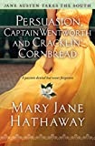 Persuasion, Captain Wentworth and Cracklin' Cornbread (Jane Austen Takes the South)