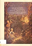 Hansel and Gretel, Rika Lesser and Jacob Grimm, 0399217339