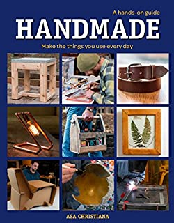 Book Cover: Handmade: A Hands-On Guide: Make the Things You Use Every Day