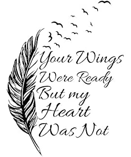 Your Wings Were Ready But My Heart Was Not Memorial Quote Butterfly