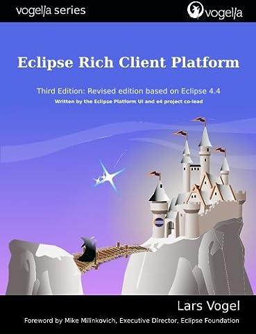 Eclipse Rich Client Platform (vogella series) (Eclipse Rcp 4)