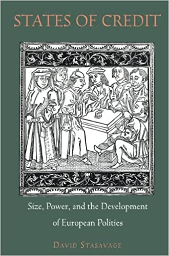 States of Credit Size Power and the Development of European Polities