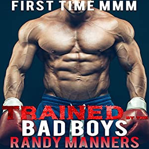 Trained by the Bad Boys Audiobook
