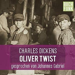 Oliver Twist - ungekürzt Hörbuch