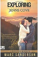 Exploring Jenns Cove (A Jenns Cove Romance) Paperback