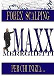 Forex Scalping (Italian Edition)