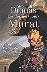Les derniers jours de Murat par Dumas