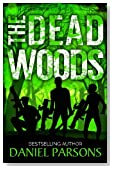 The Dead Woods: An Introductory Novelette (The Necroville Series) (Volume 1)