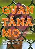 Guantanamo, David Rose, 159558093X