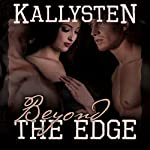 Beyond the Edge : On the Edge, Book 18 | Kallysten