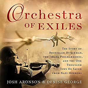 Orchestra of Exiles Audiobook