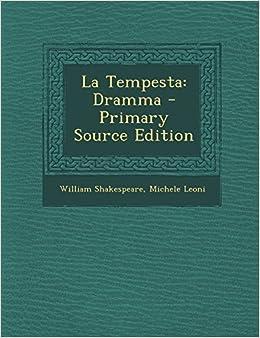 La Tempesta: Dramma - Primary Source Edition