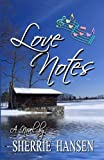 Love Notes, Sherrie Hansen Decker, 1938101197