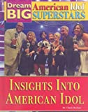 Insights into American Idol, Chuck Bednar, 1422215148
