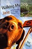 Walking My Dog, Jane 9780820703350