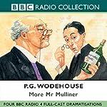 More Mr Mulliner (Dramatised) | P. G. Wodehouse