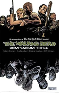 Amazon the walking dead compendium two 9781607065968 the walking dead compendium three fandeluxe Image collections